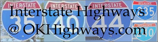 Interstate Highways @ OKHighways.com